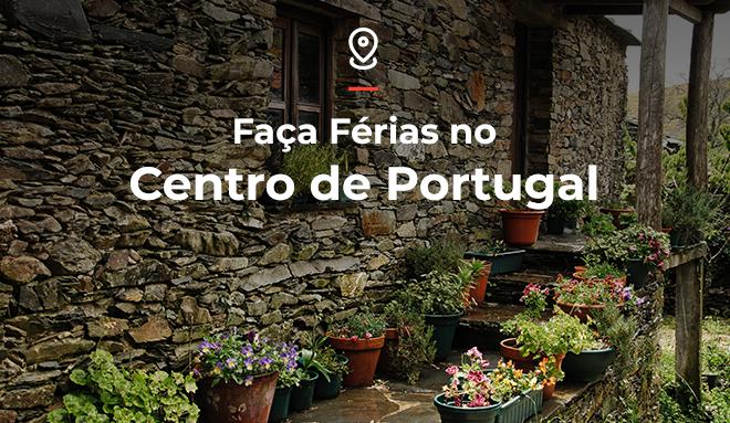 Faça férias no Centro de Portugal