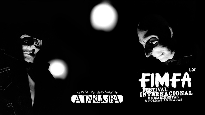 FIMFA - International Festival of Puppets and Animated Forms