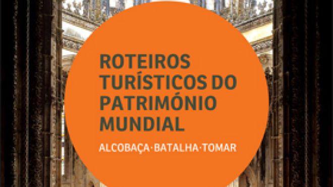 Roteiros Turísticos do Património Mundial  - No Coração de Portugal
