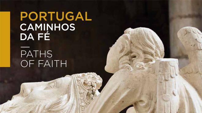 Caminhos da Fé Foto: Turismo de Portugal