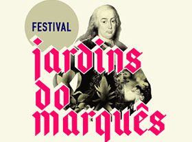 Festival Jardins do Marquês