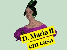 D. Maria II at home