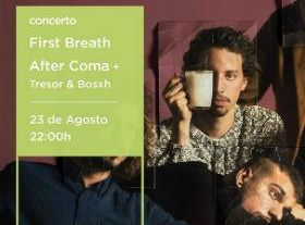 First Breath After Coma + Tresor & Bosxh