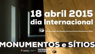 18 de Abril - Dia Internacional de Monumentos e Sítios