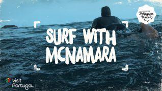 "McNamara embarca numa ""surf trip"" para promover Portugal"