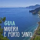 Guia Madeira e Porto Santo