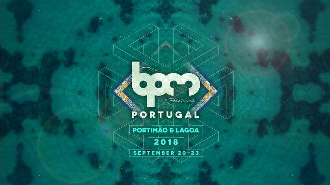 The BPM Festival: Portugal 2018