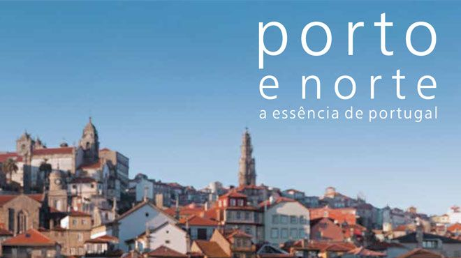 Porto e Norte: A essência de Portugal&#10Ort: Porto e Norte&#10Foto: Porto e Norte: A essência de Portugal