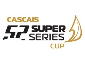 Cascais 52 Super Series Cup