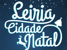 Leiria, the Christmas City