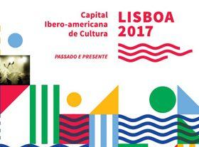 里斯本 — 2017 年伊比利亚美洲文化之都