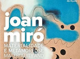 Joan Miró, Materialità e Metamorfosi