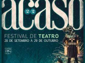 Acaso - 22nd Theatre Festival