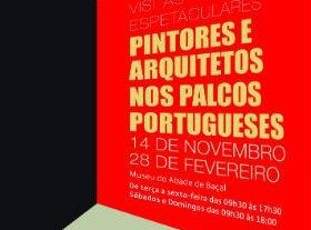 Visitas Espetaculares: Painters and Architects on the Portuguese Stages
