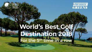 Portugal, zum 5. Mal Bestes Golfziel der Welt