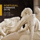Caminhos da Fé&#10Foto: Turismo de Portugal